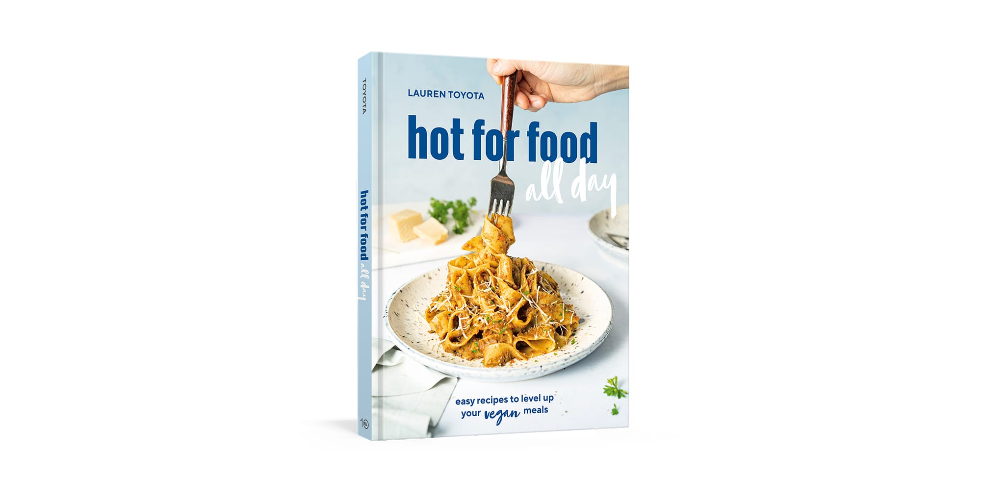 Hot for Food 's Lauren Toyota Announces Details Surrounding Next Cookbook:  Hot for Food All Day